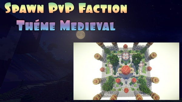 Spawn PvP Faction thème Medieval