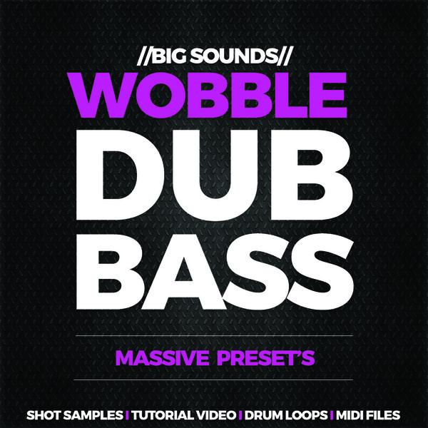 Big Sounds Wobble Dub Bass