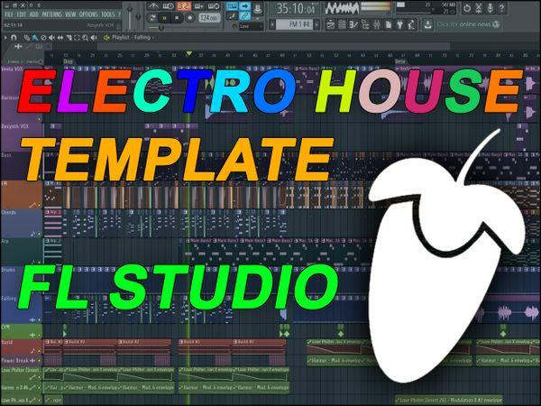 FL Studio - EDM Electro House Template