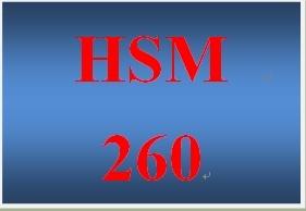 HSM 260 Entire Course