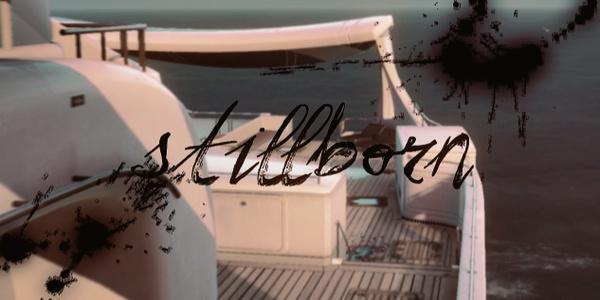 Stillborn Project File
