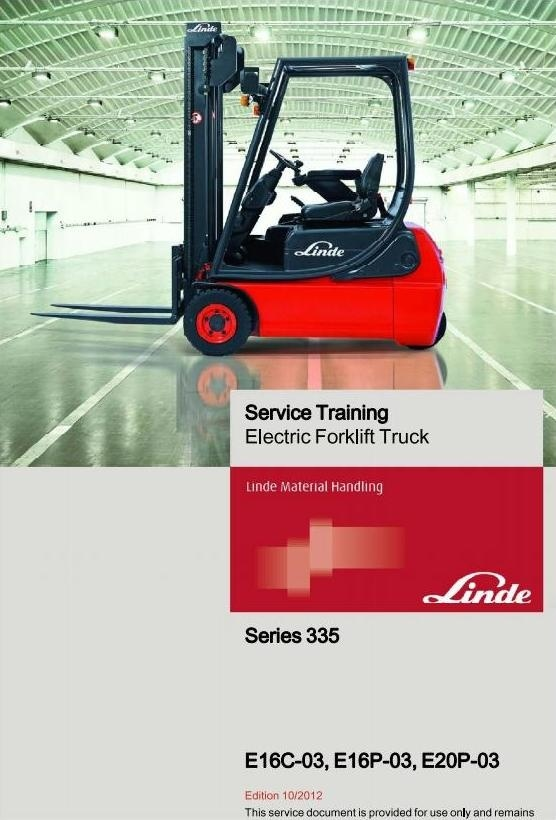 Linde Electrical Forklift Truck 335-03 Series: E16C-03, E16P-03, E20P-03 Service Training Manual