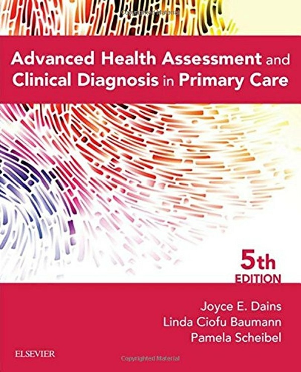 Advanced Health Assessment and Clinical Diagnosis in Primary Care 5th edition ( PDF)