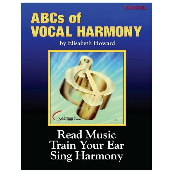ABC's of Vocal Harmony