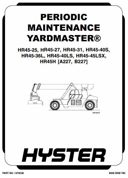 Hyster Truck Type A227: HR45-25, HR45-31, HR45-36L, HR45-40LS, HR45-40S Workshop Manual