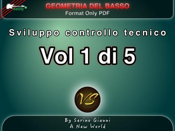RACCOLTA GEOMETRIA DEL BASSO -  VOL 1 SVILUPPO CONTROLLO TECNICO - PDF FORMAT