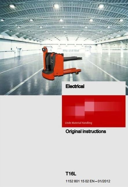 Linde Electric Pallet Truck Type 1152: T16L Operating Instructions (User Manual)