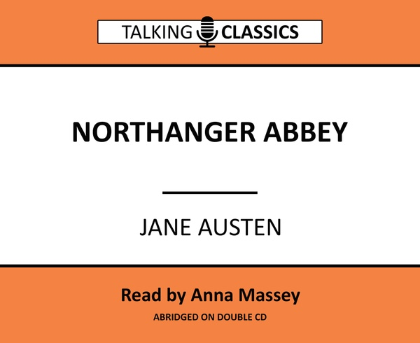 Talking Classics: Northanger Abbey