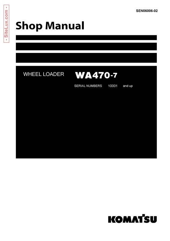 Komatsu WA470-7 Wheel Loader Shop Manual - SEN06006-02
