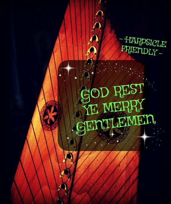 151-GOD REST YE MERRY GENTLEMEN PACK - HARPSICLE FRIENDLY