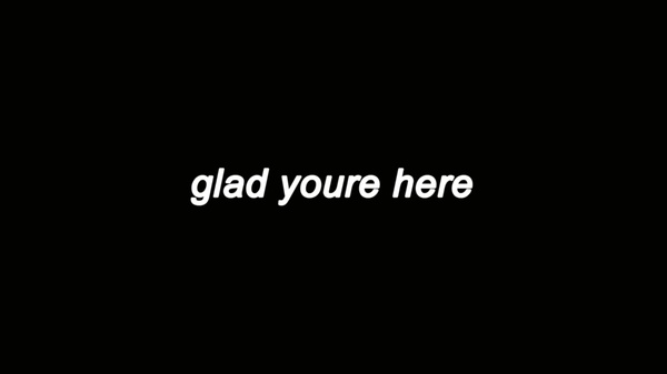 glad you're here