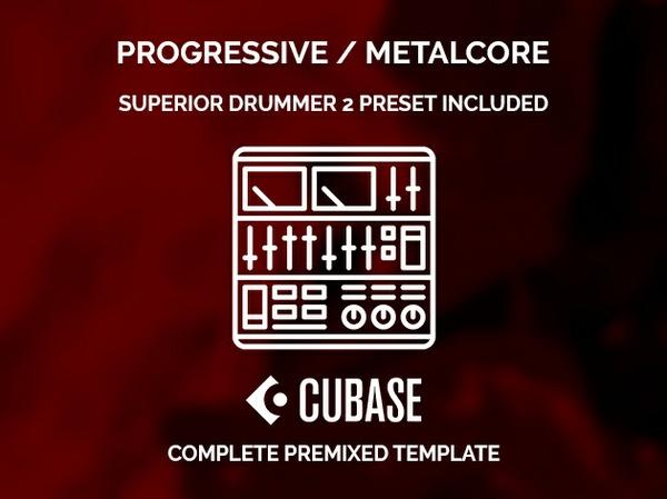 CUBASE PREMIXED TEMPLATE - Progressive / Metalcore style