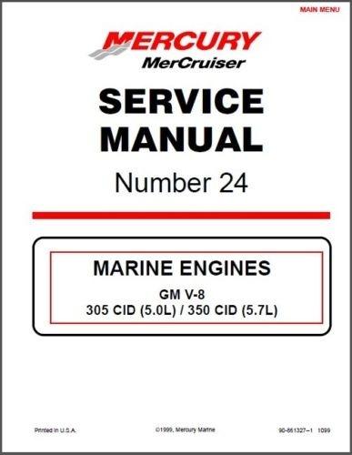 MerCruiser # 24 GM V-8 305 CID 5.0L / 350 CID 5.7L / 377 6.2L Service Manual
