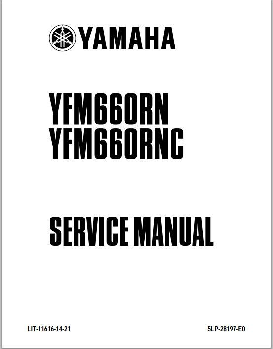 Raptor 660 ATV Yamaha YFM660RN YFM660RNC 2001 to 2006 Service Repair Manual