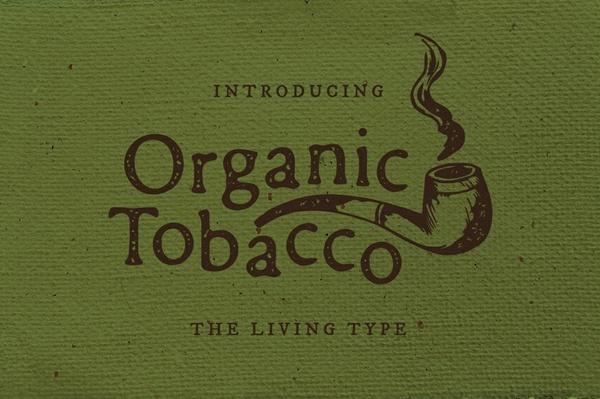 Organic Tobacco Font