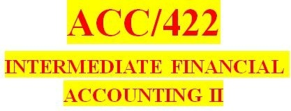 ACC 422 Week 3 Textbook Problems