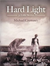 Hard Light: 32 Little Stories (Michael Crummey)