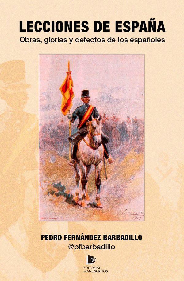 Lecciones de España - Pedro Fernández Barbadillo