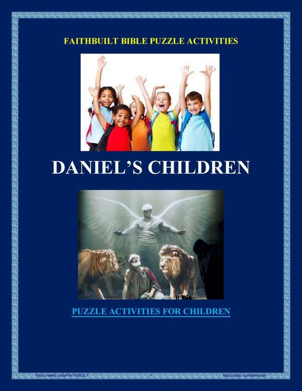 DANIEL'S CHILDREN - BIBLE PUZZLE ACTIVITIES