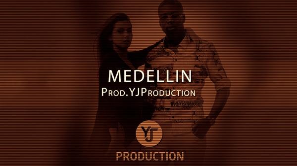MEDELLIN   YJ Production