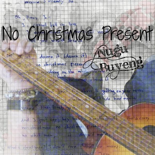 No Christmas Present - Nugu Buyeng [inkl. Acoustic-Version]