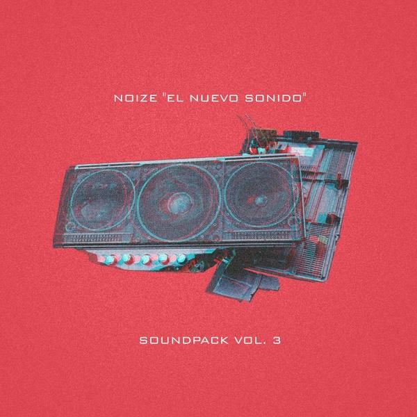 Noize Soundpack Vol. 3 - Reggaeton