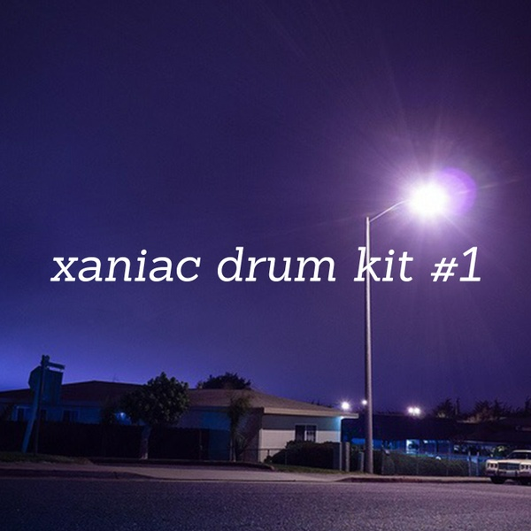 xaniac lofi drum kit #1