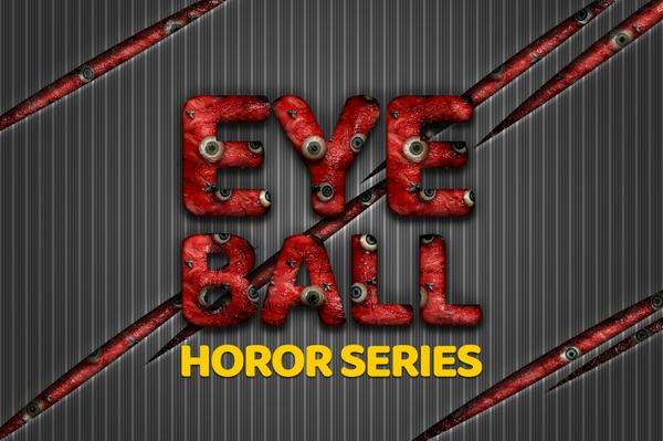36 Eyeball Horror Text Effect