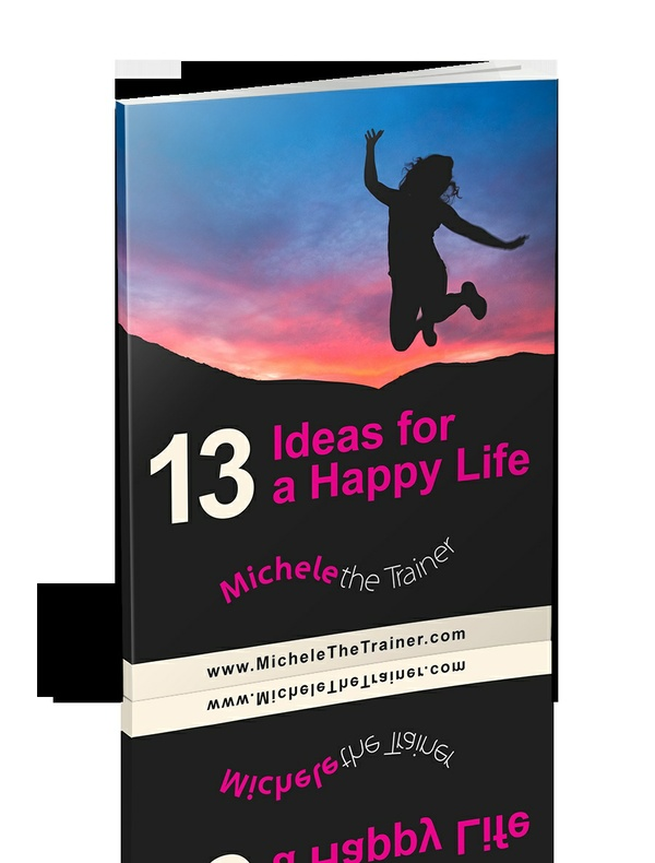 13 Ideas for a Happy Life