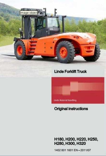 Linde Forklift Truck H1402 Series: H180, 200, H220, H250, H280, H300, H320 Operating Instructions