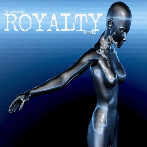 ROYALTY BY JTWAYNE