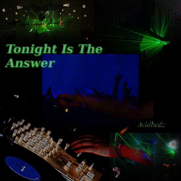 Tonight is the Answer - EDM/Trance Album