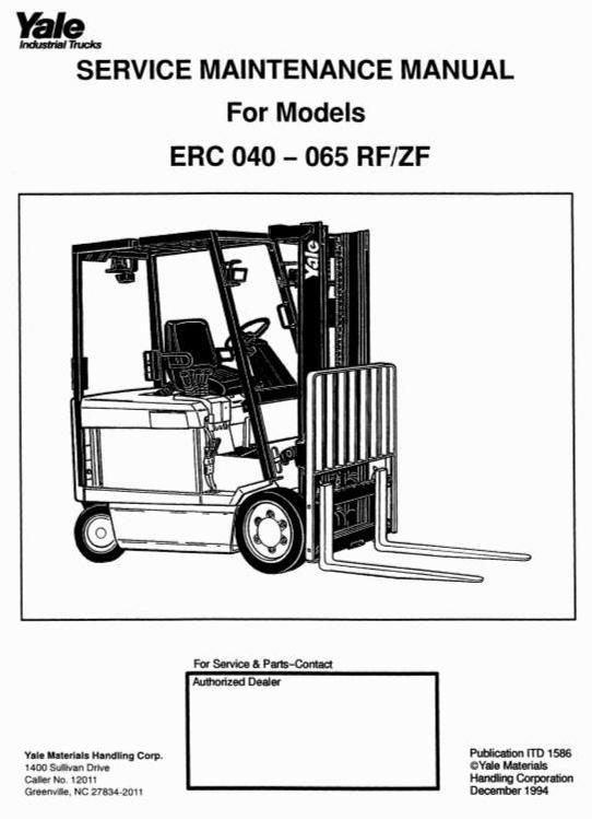 Yale Forklift Truck Type ERC040 RF/ZF, ERC050 RF/ZF, ERC060 RF/ZF, ERC065 RF/ZF Service Manual