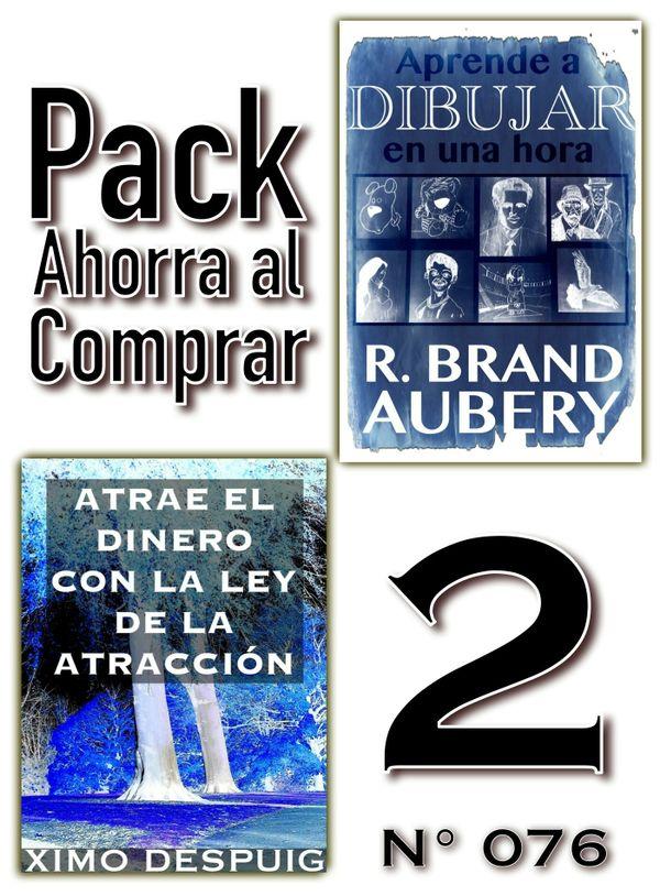 Pack Ahorro (Nº 076): Atrae el dinero con la ley de la atracción & Aprende a dibujar en una hora