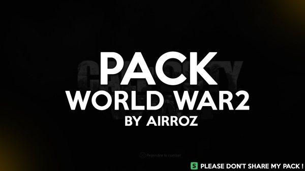 PACK WORLD WAR 2 (MAP+WEAPON+PARTICLES/STOCK/LAYER/PRESTIGE)