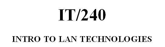 IT 240 Week 2 Assignment - LAN Topologies - Appendix D