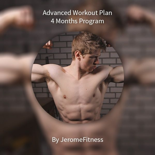 4 Month Advanced Workout Plan