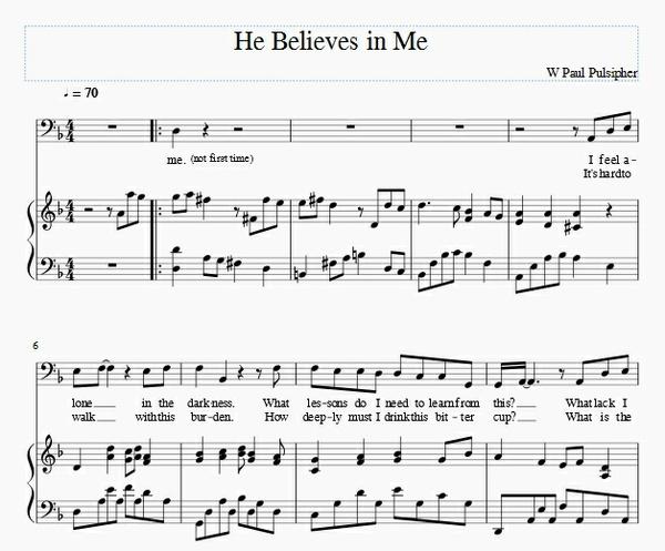 He Believes in Me