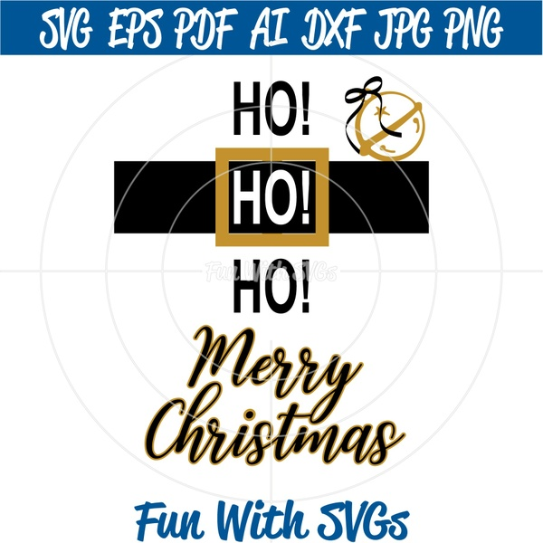 Merry Christmas SVG , Christmas Decoration, Santa, Ho Ho Ho Merry Christmas, SVG Files