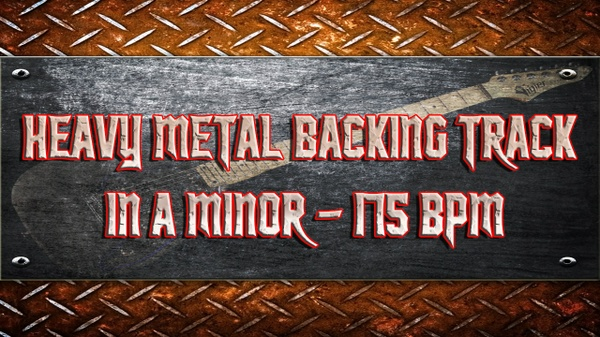 Heavy Metal Backing Track in A Minor - 175 BPM