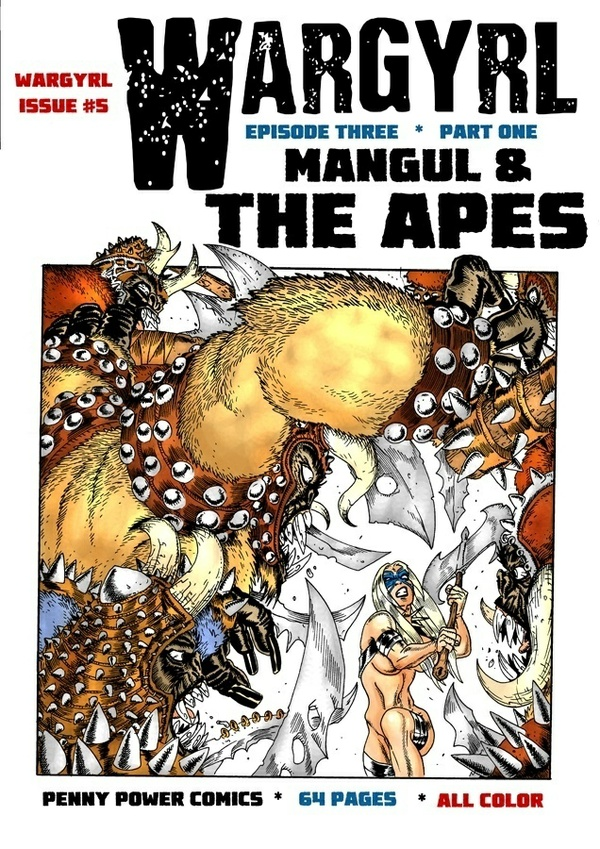 Wargyrl #5: Mangul & The Apes -- Part One