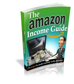 [Online Money] The Amazon Income Guide