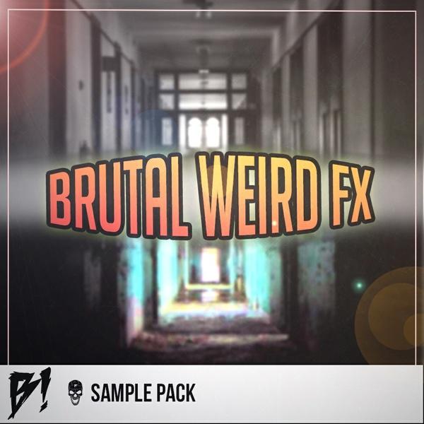 Brutal Weird FX