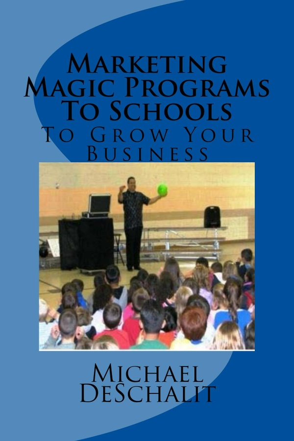 Marketing Magic Programs To Schools Book