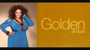 GOLDEN by Jill Scott