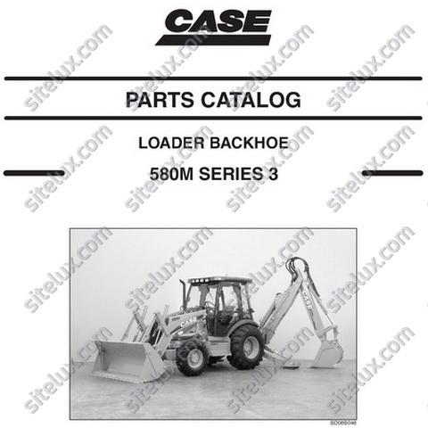 Case 580M Series 3 Loader Backhoe Parts Catalog - 87632283 NA