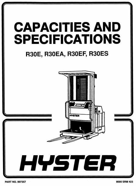 Hyster Electric Reach Truck Type E118: R30F, R30FA, R30FF Workshop Manual