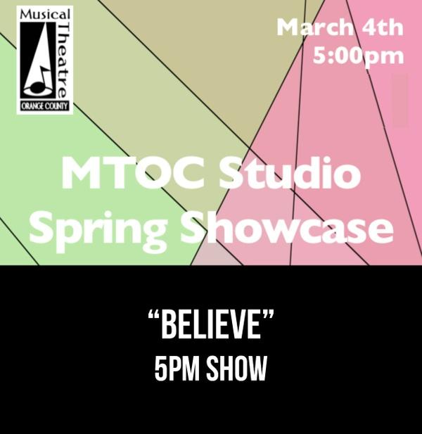 """Believe""  - 5pm 3/4/17 MTOC Spring"