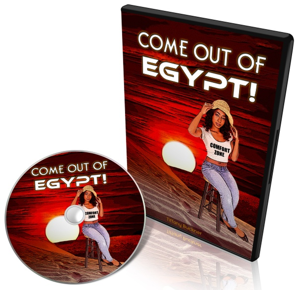 Come Out of Egypt