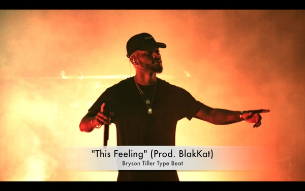 """This Feeling"" Bryson Tiller Type Beat (Prod. BlakKat)"